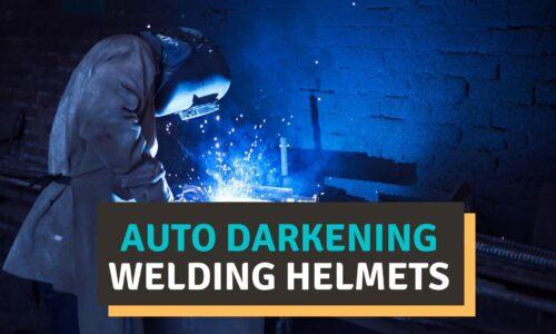 10 Best Auto-Darkening Welding Helmet Reviews (2021 Picks)
