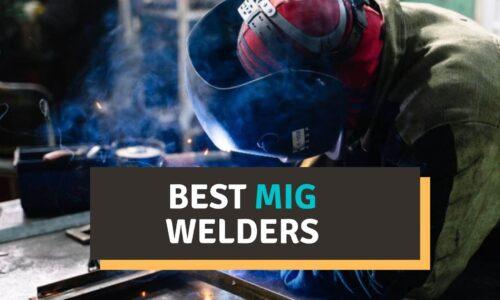 Best MIG Welder Reviews 2021 | Buyer's Guide