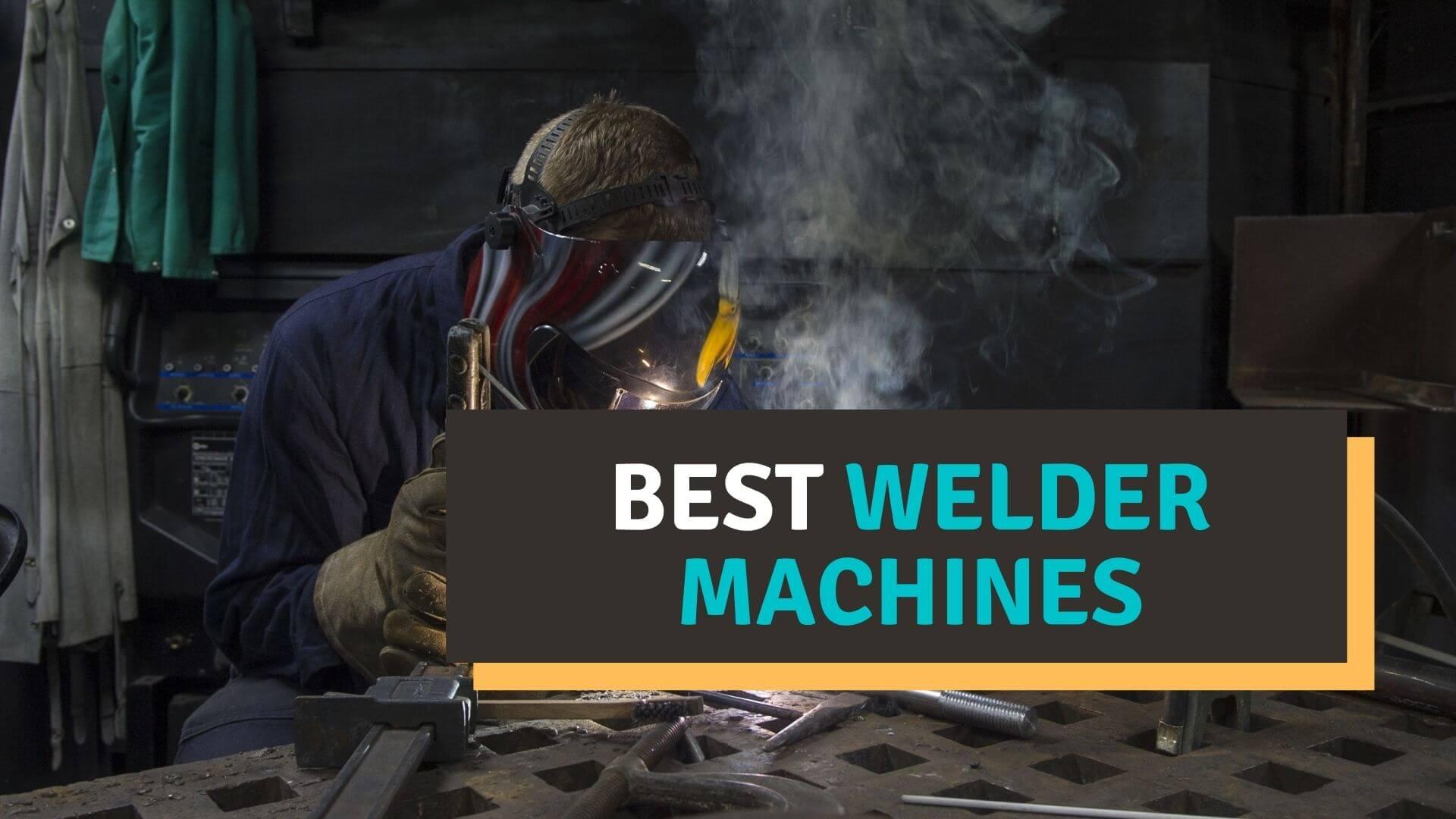 Best welder machines