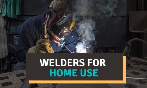 Best Welder for Home Use Reviews 2021