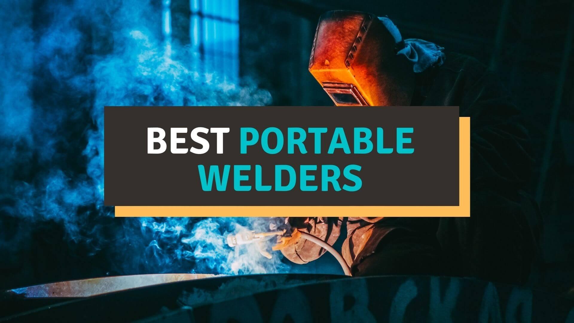 best portable welders