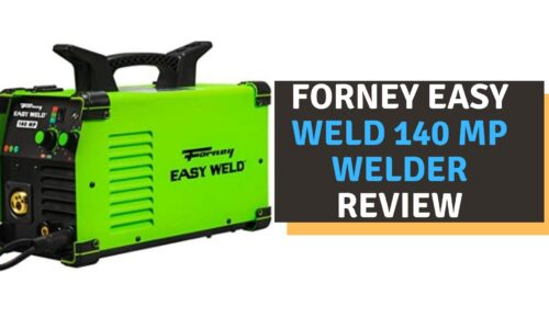 Forney Easy Weld 140 MP Review in 2021