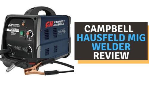 Campbell Hausfeld MIG Welder Review (2021)