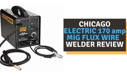 Chicago Electric 170 AMP MIG Flux Wire Welder Review (2021)