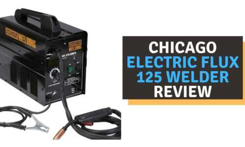 Chicago Electric Flux 125 Welder Review (2021)
