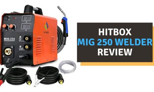 Hitbox MIG 250 Welder Review (2021)