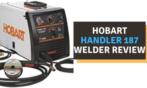 Hobart Handler 187 Welder Review (2021)