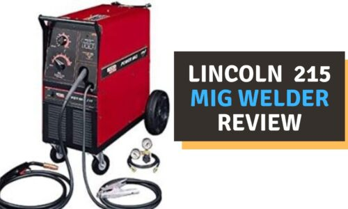 Lincoln 215 Mig Welder Review (2021)
