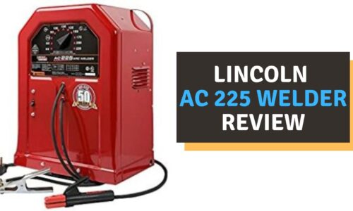 Lincoln AC 225 Welder Review (2021)