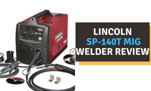 Lincoln SP-140t MIG Welder Review (2021)